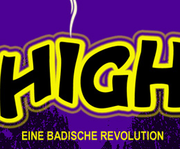 Hippie High - EIne Badische Revolution